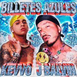 Billetes Azules (Com J Balvin)