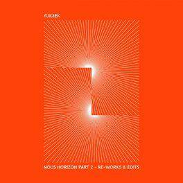 Album cover of Nous Horizon, Vol. 2 (Re-Works & Edits)