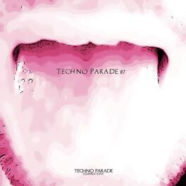 Album cover of Techno Parade #7