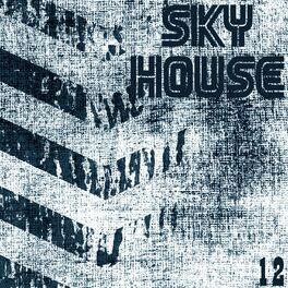 Album cover of Sky House, Vol. 12
