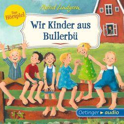 Wir Kinder aus Bullerbü - Das Hörspiel (Hörspiel)