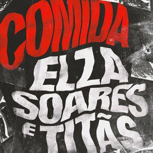 Comida (feat. Elza Soares) - Titãs Download