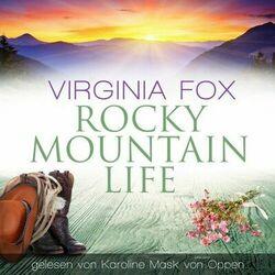 Rocky Mountain Life Hörbuch kostenlos
