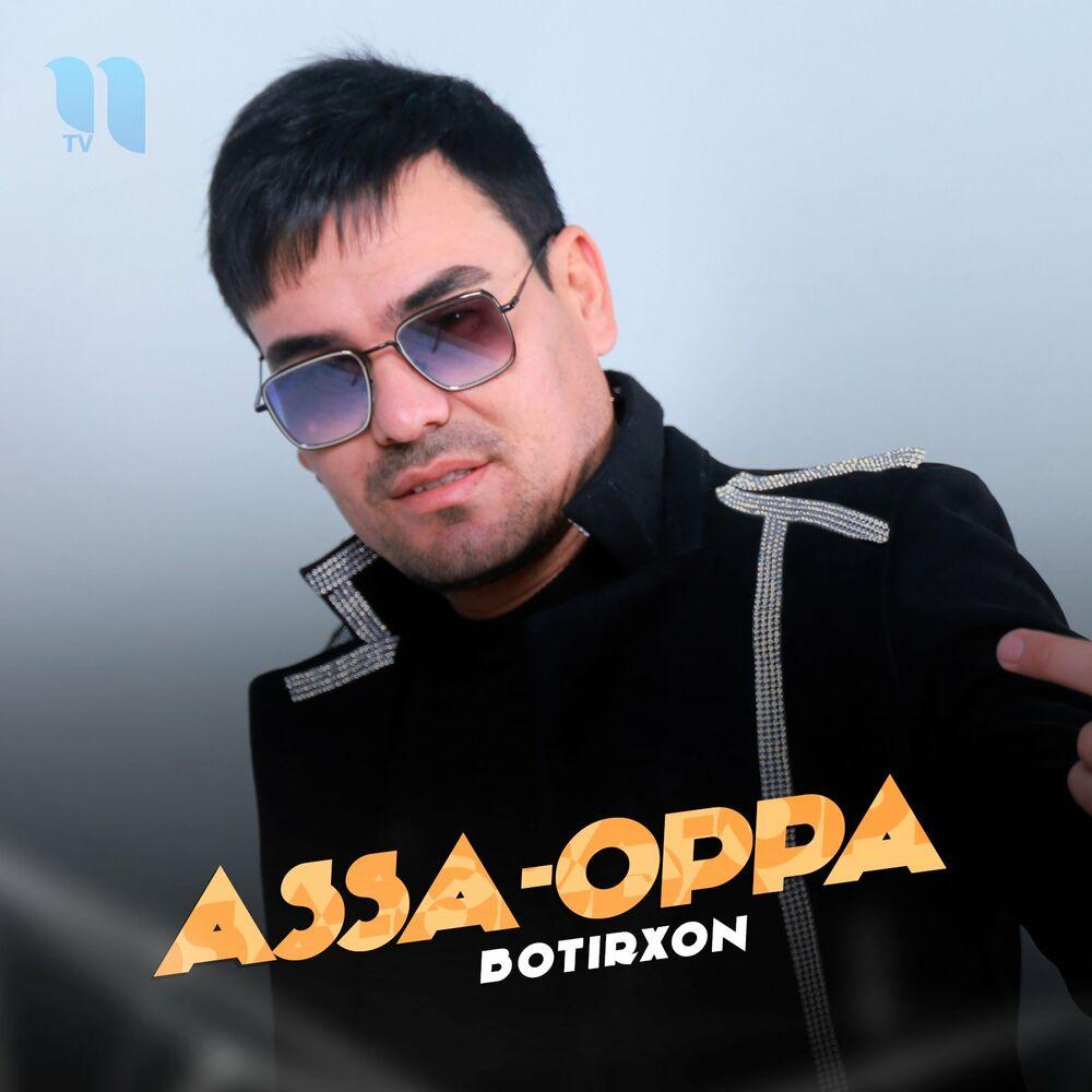 BotirXon - Assa-Oppa