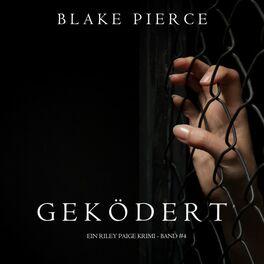 Album cover of Geködert (Ein Riley Paige Krimi -- Band #4)