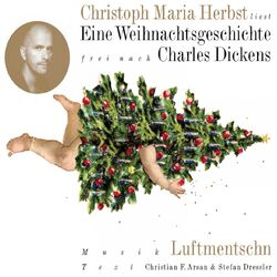 Eine Weihnachtsgeschichte (frei nach Charles Dickens)