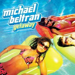 Getaway (Radio Edit) - Michael Beltran Download