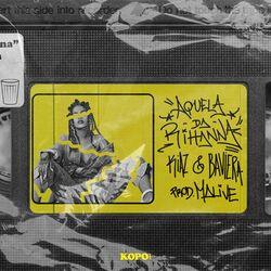 KIAZ Part. Baviera – Aquela da Rihanna CD Completo