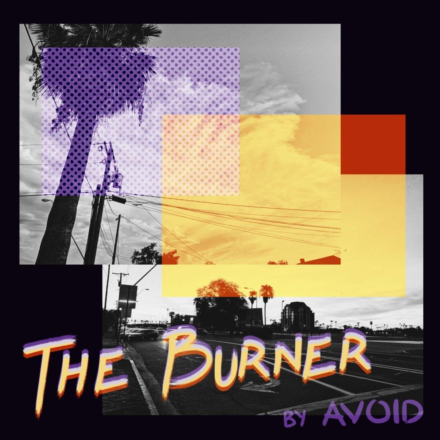 AVOID - The Burner [EP] (2020)