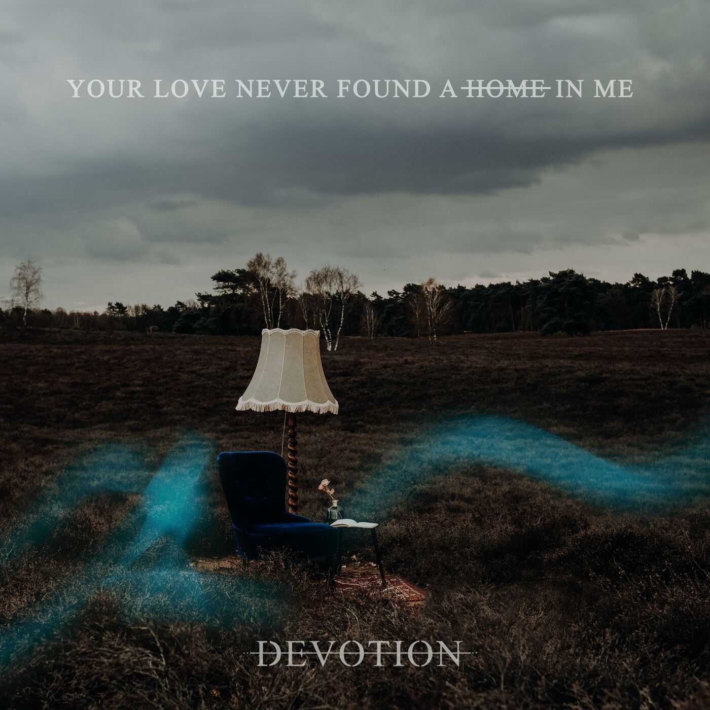 Devotion - Your Love Never Found a Home in Me [EP] (2019)