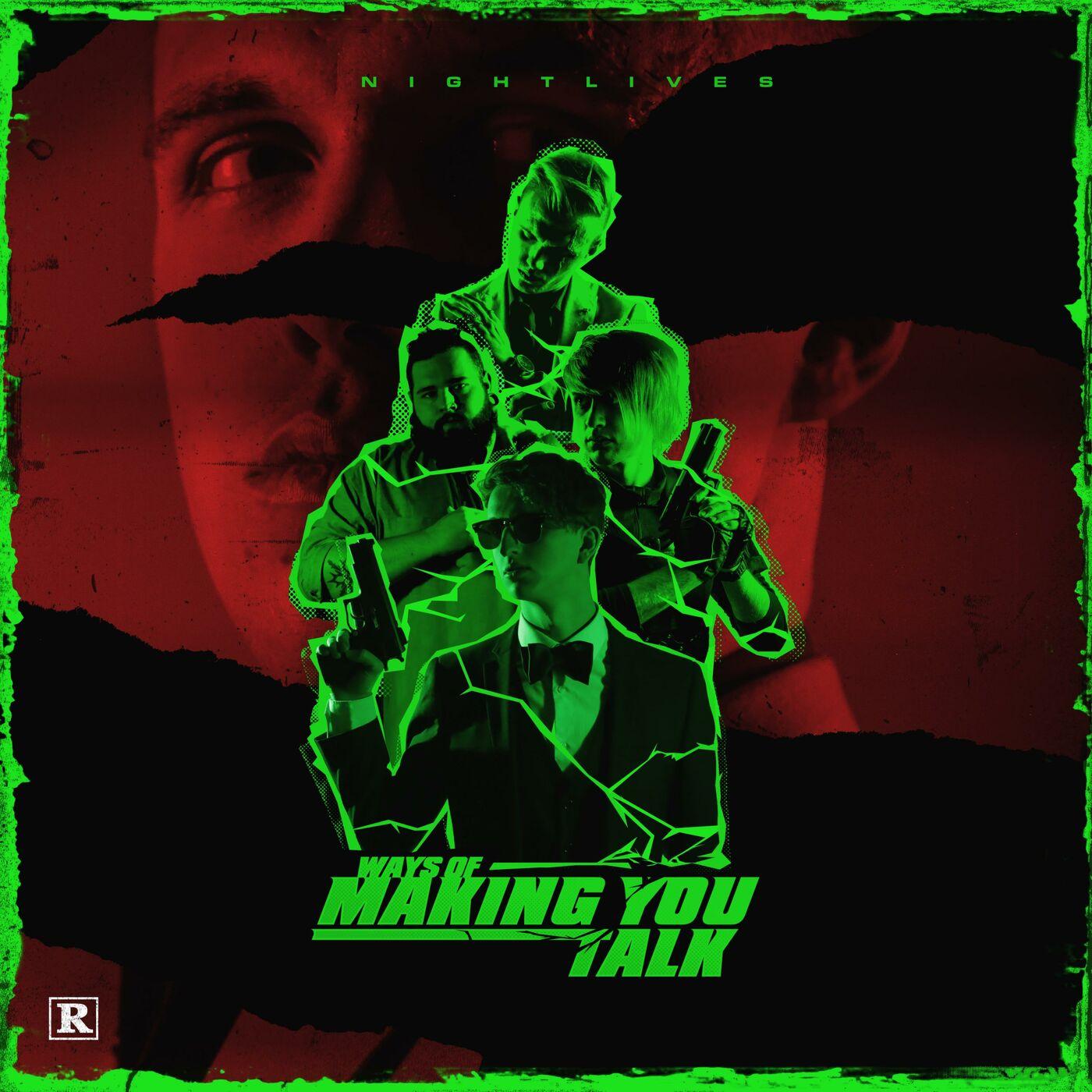 Nightlives - Ways of Making You Talk [single] (2019)