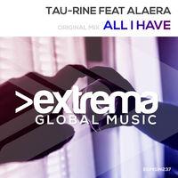 All I Have - TAU-RINE-ALAERA