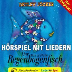Der Regenbogenfisch (Hörspiel mit Liedern über das Teilen und Abgeben)
