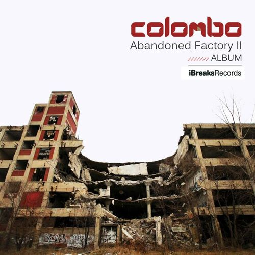 Colombo - Abandoned Factory II LP 2015