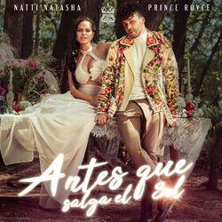 Antes que salga el sol (feat. Prince Royce) - Natti Natasha, Prince Royce Download