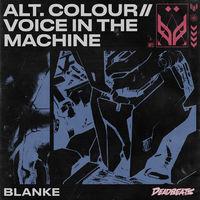 Voice In The Machne - BLANKE