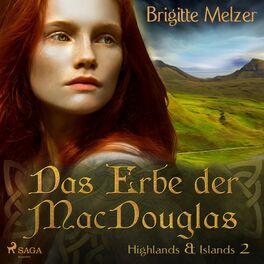Album cover of Das Erbe der MacDouglas - Highlands & Islands 2 (Ungekürzt)