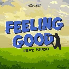 Album cover of Feeling Good (feat. KIDDO)