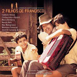 CD Zezé Di Camargo e Luciano – Trilha Sonora de Dois Filhos de Francisco 2005 CD Completo