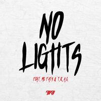 No Lights - ALIBI - MC FATS - TRAC