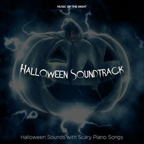 Scary Halloween Music & Halloween: Halloween Soundtrack