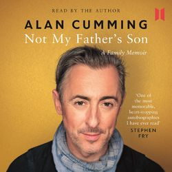 Not My Father's Son - A Family Memoir (Unabridged) Audiobook