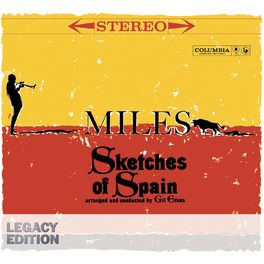Miles Davis - Sketches Of Spain 50th Anniversary (Legacy Edition)