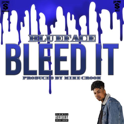Baixar Single Bleed It – Blueface (2019) Grátis