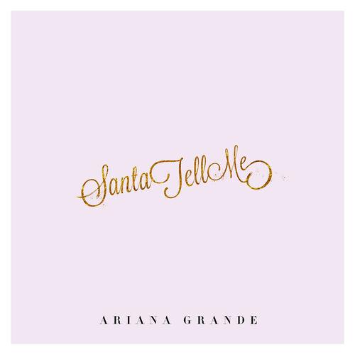 Baixar Single Santa Tell Me – Ariana Grande (2014) Grátis