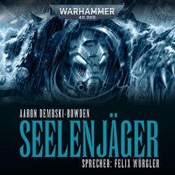 Warhammer 40.000 - Night Lords 1: Seelenjäger Hörbuch kostenlos