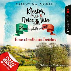 Eine rätselhafte Beichte - Kloster, Mord und Dolce Vita - Schwester Isabella ermittelt, Folge 5 (Ungekürzt) Hörbuch kostenlos
