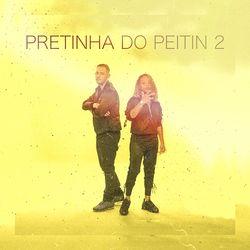 Pretinha do Peitin 2 - Mc Dricka (2020) Download