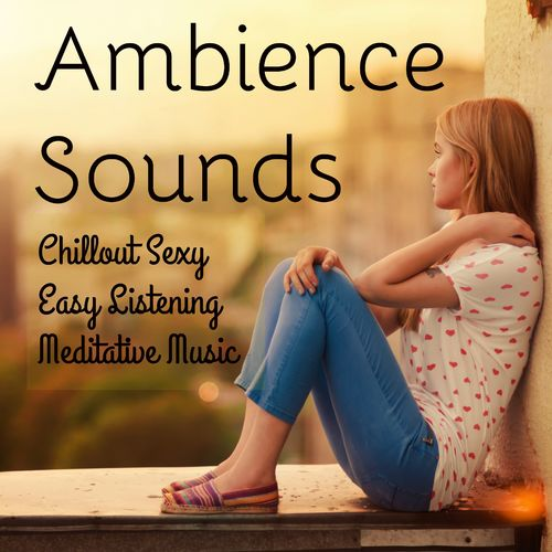 Bar Lounge & Ambience Sounds of Nature Specialists & Musica Sensual