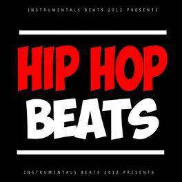 Instrumentals Beats 2012: Hip Hop Beats (Instrumental, Rap