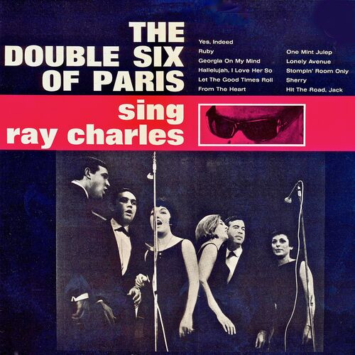 Les Double Six: (Les) Double Six Of Paris Sing Ray Charles