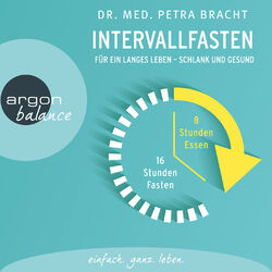 Intervallfasten - Für ein langes Leben - schlank und gesund (Gekürzte Lesung)