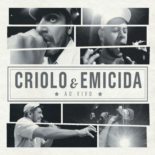 Baixar CD Criolo E Emicida Ao Vivo (Live) – Criolo, Emicida (2013) Grátis