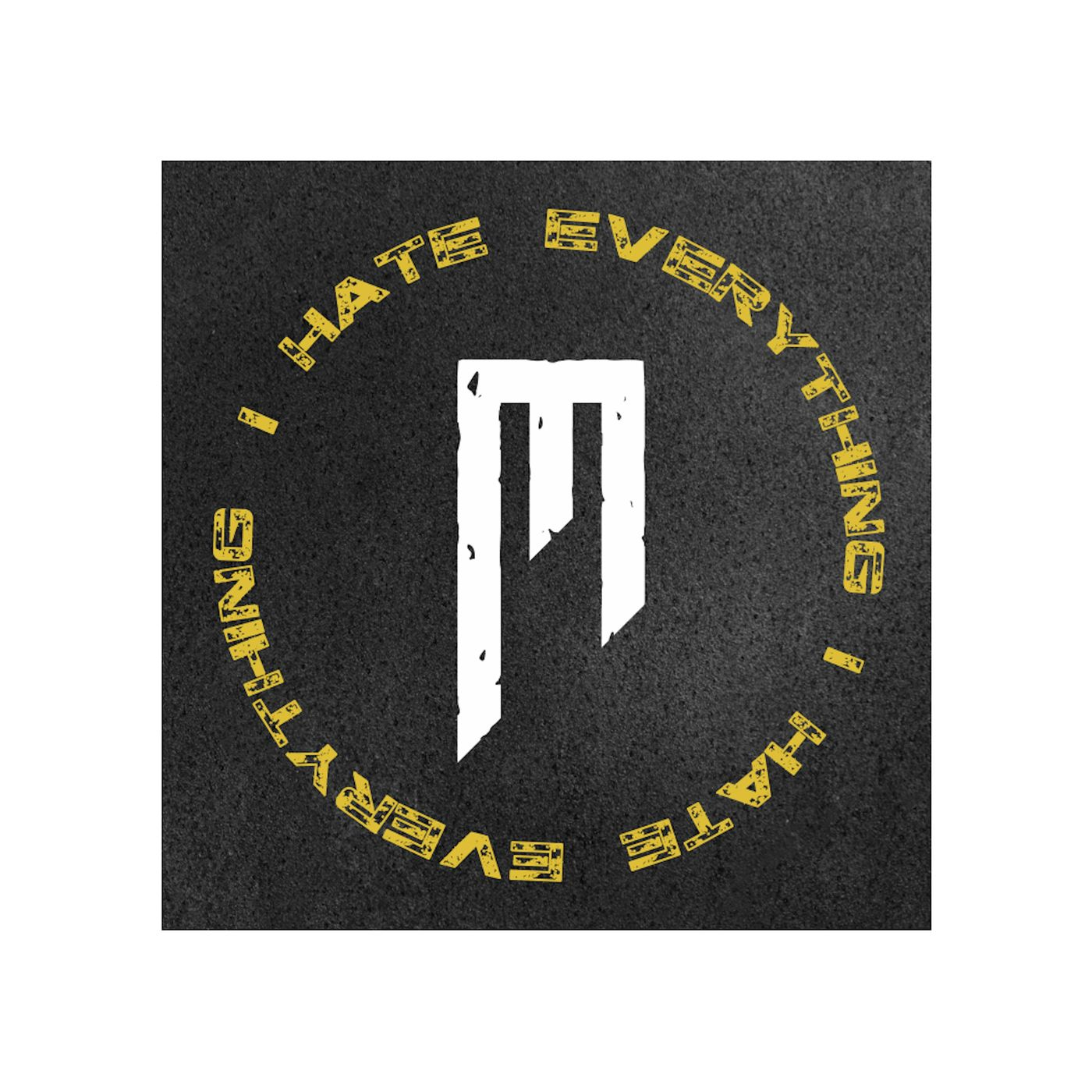 Make My Day - I HATE EVERYTHING [single] (2019)