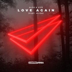 Love Again – Alok part Vize e Alida