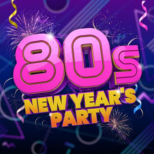 80s New Year's Party  - MP3 320Ks