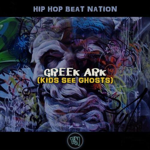 Hip Hop Beat Nation: Greek Ark (Kids See Ghosts) - Music
