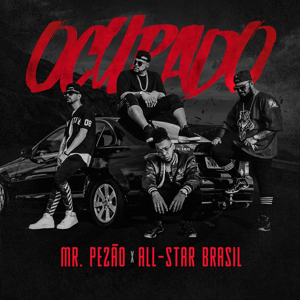 Baixar Ocupado, Baixar Música Ocupado - Mr Pézão, All-Star Brasil 2018, Baixar Música Mr Pézão, All-Star Brasil - Ocupado 2018