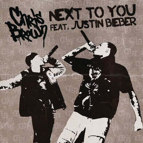 Baixar Single Next To You – Chris Brown, Justin Bieber (2011) Grátis