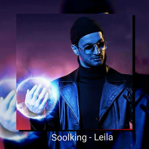 music soolking leila