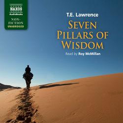Seven Pillars of Wisdom (Unabridged) Audiobook