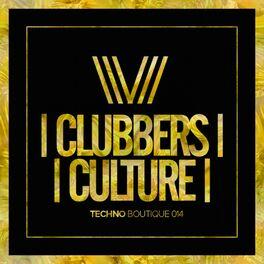 Album cover of Clubbers Culture: Techno Boutique 014