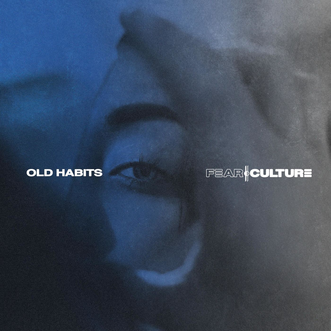 Fear Culture - Old Habits [single] (2020)