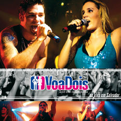 do VoaDois - Álbum VoaDois Ao Vivo Em Salvador Download