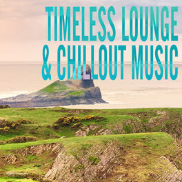 Album cover of Timeless Lounge & Chillout Music