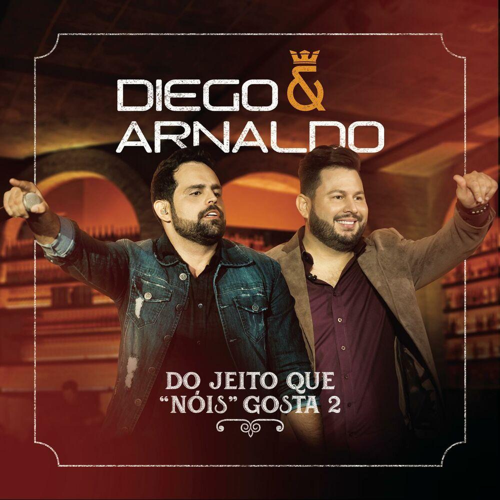 Baixar Do Jeito que Nóis Gosta 2, Baixar Música Do Jeito que Nóis Gosta 2 - Diego & Arnaldo 2018, Baixar Música Diego & Arnaldo - Do Jeito que Nóis Gosta 2 2018